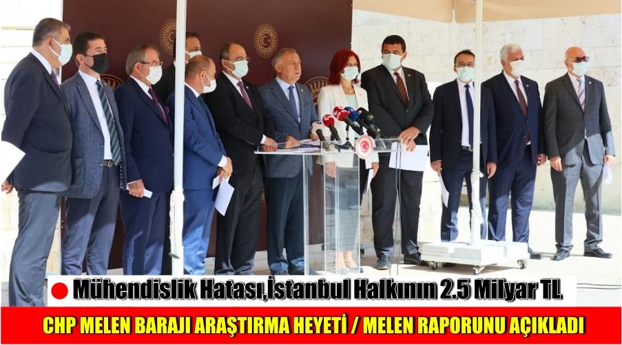 CHP MELEN BARAJI ARAŞTIRMA HEYETİ / MELEN RAPORUNU AÇIKLADI