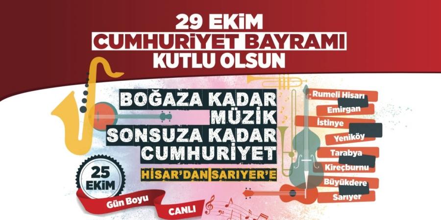 """""""BOĞAZA KADAR MÜZİK SONSUZA KADAR CUMHURİYET"""""""