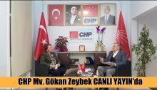 CHP Mv Gökan Zeybek Canlı yayında