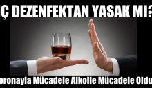 Koronayla Mücadele Alkolle Mücadele Oldu
