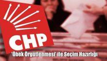 CHP'den 'öbek örgütlenmesi' ile seçim hazırlığı