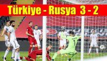 Türkiye – Rusya maç sonucu: 3 – 2