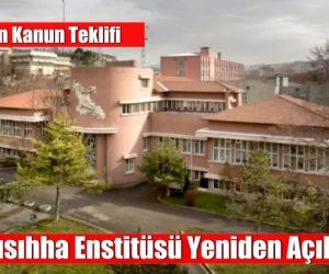 CHP'den kanun teklifi: Hıfzısıhha Enstitüsü yeniden açılsın