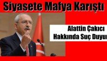 Kemal Kılıçdaroğlu'dan Çakıcı hakkında suç duyurusu