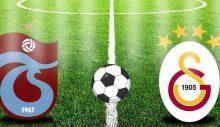 Trabzonspor – Galatasaray 11 belli oldu