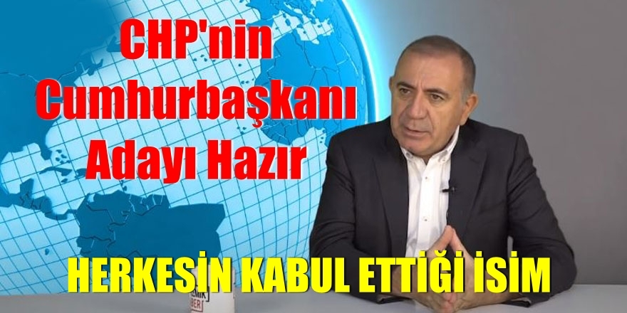 CHP'nin Cumhurbaşkanı Adayı Hazır