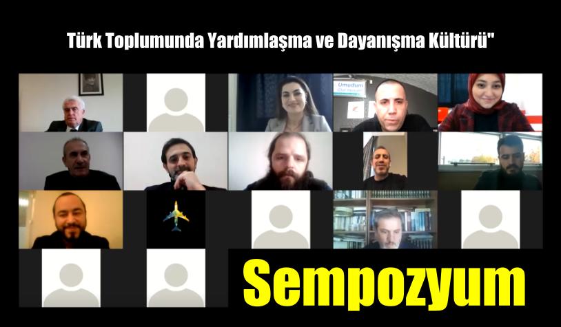 """""""Türk Toplumunda Yardımlaşma ve Dayanışma Kültürü"""" Sempozyum"""