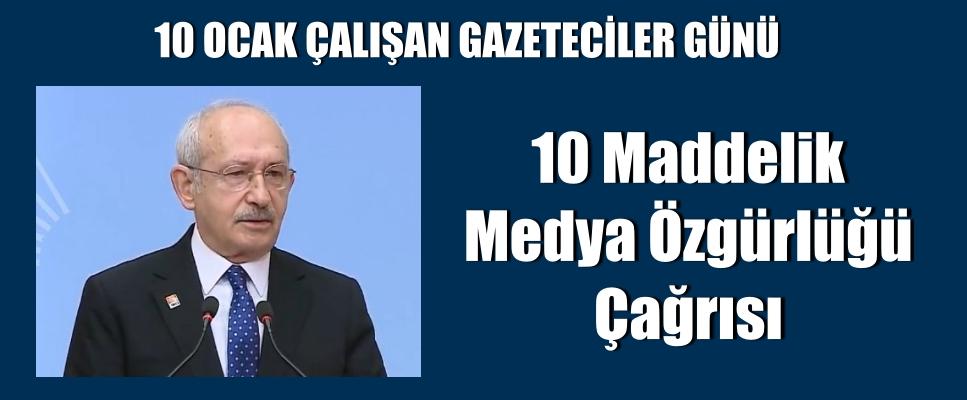 Kemal Kılıçdaroğlu'ndan 10 maddelik medya özgürlüğü çağrısı