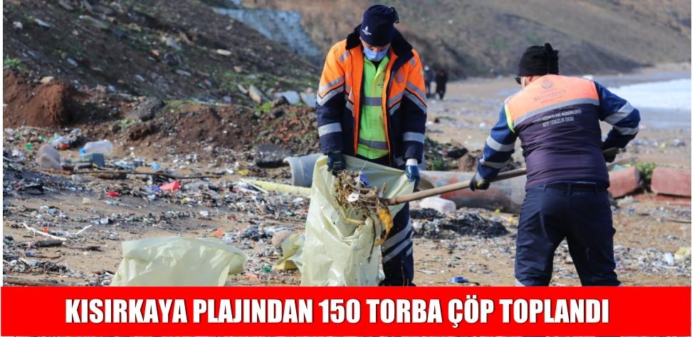 KISIRKAYA PLAJINDAN 150 TORBA ÇÖP TOPLANDI