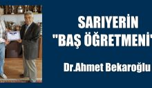 """SARIYERİN """"BAŞ ÖĞRETMENİ"""".."""