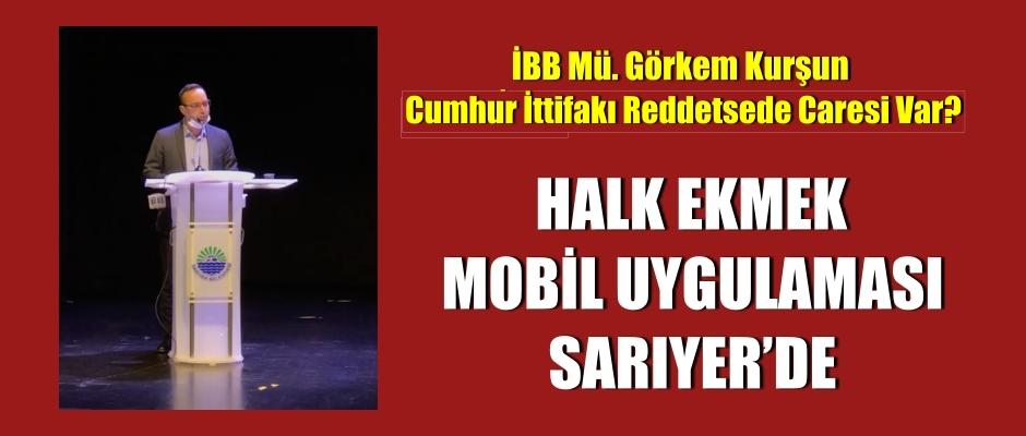 HALK EKMEK MOBİL UYGULAMASI SARIYER'DE