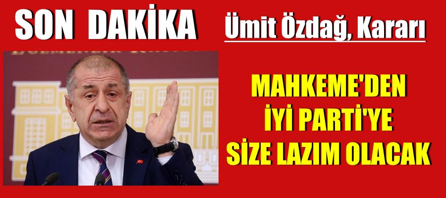 Mahkeme, Ümit Özdağ'ın ihraç kararını iptal etti!