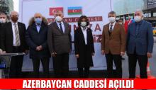 AZERBAYCAN CADDESİ AÇILDI