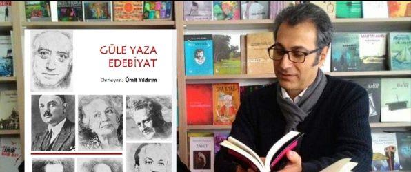 """""""GÜLE YAZA EDEBİYAT"""" RAFLARDA"""