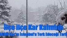 İlçe ilçe kar kalınlığını duyuran AKOM yağışın İstanbul'u terk edeceği tarihi açıkladı
