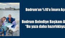 """Bodrum Belediye Başkanı Aras: """"Bu yaza daha hazırlıklıyız."""""""
