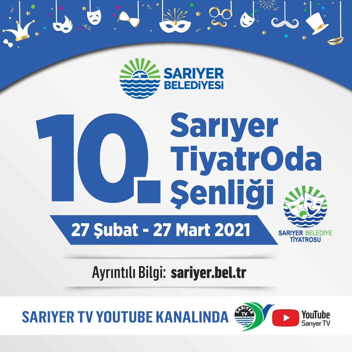 10.SARIYER TİYATRO ŞENLİĞİ BAŞLIYOR!