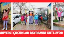 SARIYERLİ ÇOCUKLAR BAYRAMINI KUTLUYOR