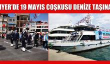 SARIYER'DE 19 MAYIS COŞKUSU DENİZE TAŞINACAK