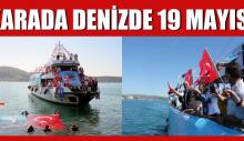 KARADA, DENİZDE 19 MAYIS!