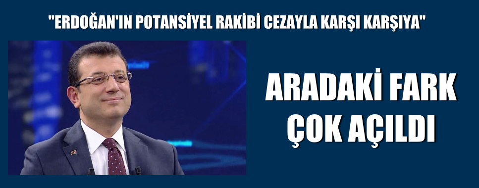 """""""ERDOĞAN'IN POTANSİYEL RAKİBİ CEZAYLA KARŞI KARŞIYA"""""""