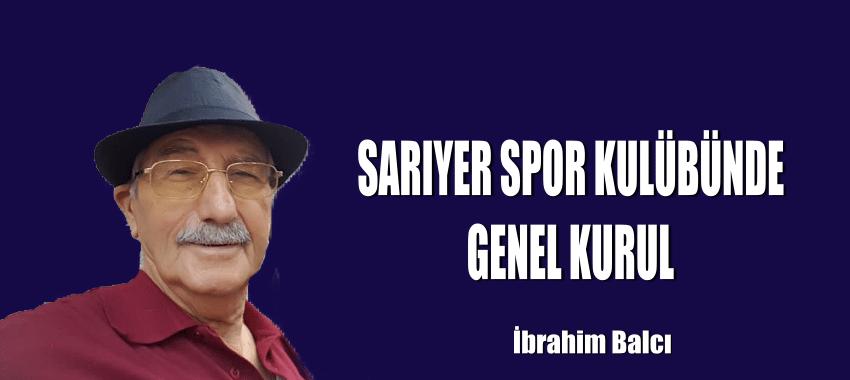 SARIYER SPOR KULÜBÜNDE GENEL KURUL