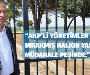 """""""AKP'Lİ YÖNETİMLER HİZMETİ BIRAKMIŞ HALKIN YAŞAM TARZINA MÜDAHALE PEŞİNDE."""""""
