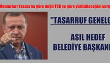 Erdoğan'ın 'tasarruf genelgesi' planı ifşa oldu: Asıl hedef belediye başkanları…