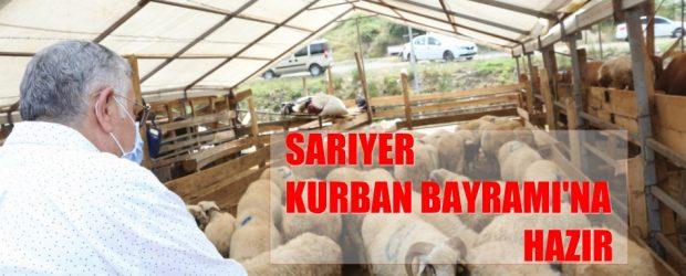 SARIYER KURBAN BAYRAMI'NA HAZIR
