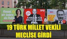 19 Türk kökenli Millet Vekili Almanya Federal Meclis'e girme başarısını gösterdi.