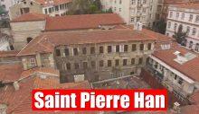 Saint Pierre Han restore edilecek