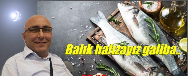 Balık hafızayız galiba